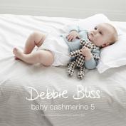 Debbie Bliss Baby Cashmerino 5 Knitting Pattern Book