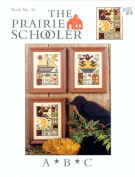 A B C - The Prairie Schooler Book No. 98