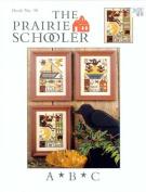 A B C - The Prairie Schooler Book No. 98
