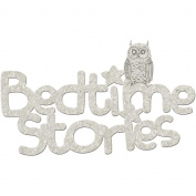 Die-Cut Grey Chipboard Word-Bedtime Stories 15cm x 7.6cm