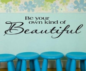 Toprate(TM) Be Your Own Kind Of Beautiful....Wall Quotes Words Sayings Removable Wall Lettering