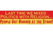 AzureGreen EBLAS Last Time We Mixed Politics with Religion... Bumper Sticker