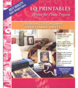 Electric Quilt. Printables - Inkjet Cotton Lawn Fabric Sheets 6/Pkg