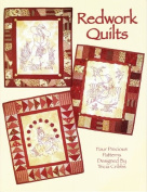 Redwork Quilts Book 1 By Tricia Cribbs