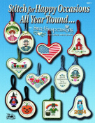 "Easy Street Crafts B511-HOBC ""Happy Occasions All Year Round"" Booklet Stitch with 24 Counted Cross-Stitch Charts and 6 Double-Sided Mini-Frames"