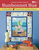 Martingale & Company That Patchwork Place-A Year In The Life Of Sunbonnet Sue
