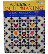 The Magic of Quiltmaking