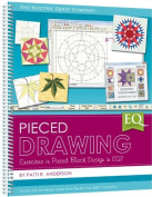 Pieced Drawing (2013) Spiral Large Format EQ7 Book Electric Quilt Company
