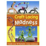 David & Charles Books-Craft Lacing Madness