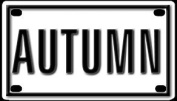 Autumn 5.7cm X 10cm Aluminium Die-cut Sign""
