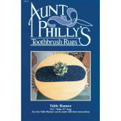 Aunt Philly's Toothbrush Rugs-Table Runner