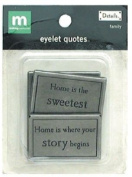Making Memories DetailsTM Eyelet Quotes - Family