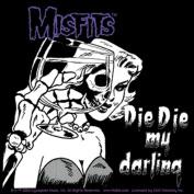 The Misfits Die Die My Darling Sticker