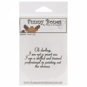 Riley & Company Funny Bones Cling Mounted Stamp 5.1cm x 3.2cm -Oh Darling