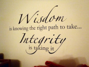 Toprate(TM) Wisdom is knowing the right path to take, Integrity is taking it 60cm x 36cm vinyl wall saying sticker decal art home decor