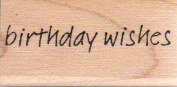Birthday Wishes Wood Mounted Rubber Stamp