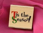 Tis the Season Rubber Stamp