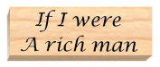 Ruth's Jewish Stamps Wood Mounted Rubber Stamp - If I Were Rich