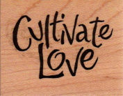 Cultivate Love Wood Mounted Rubber Stamp