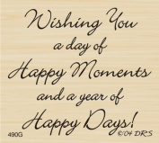 Happy Moments Happy Days Greeting Rubber Stamp By DRS Designs