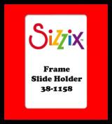 Sizzix Originals Cuts Frame, Slide Holder 38-1158 Designed by Lori Bergmann