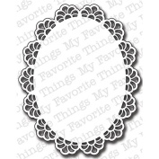 My Favourite Things Die Namics Die Oval Decorative Doily