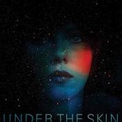 Under the Skin [Original Motion Picture Soundtrack]