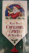 KEEP THE CHRISTMAS SPIRIT ALL YEAR LONG - CHRISTMAS COUNTED CROSS STITCH BANNER KIT - 20cm X 36cm BANNER