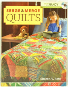 Nancey's Notions Serge & Merge Quilts Book