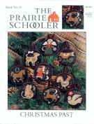 Christmas Past - The Prairie Schooler Book No. 51