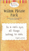Cat Theme Vellum Phrase Pack