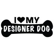 I Love My Designer Dog Dog Bone Vinyl Decal Sticker in 15cm wide