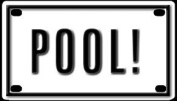 Pool! 5.7cm X 10cm Aluminium Die-cut Sign""