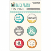 Daily Flash Tin Pins Adhesive Metal Badges 6/Pkg-Good To Go