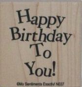 """Happy Birthday to You"" Rubber Stamp"