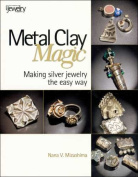 Kalmbach Publishing Metal Clay Magic