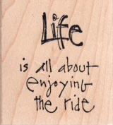 Enjoying the Ride Wood Mounted Rubber Stamp