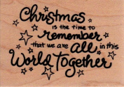 Christmas Time to Remember Wood Mounted Rubber Stamp