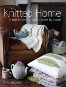 The Guild Of Master Craftsman Books Knitted Home,