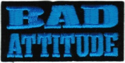 Bad Attitude - Blue On Black - Embroidered Iron On or Sew On Patch