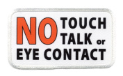 SERVICE DOG NO Touch Talk Eye Contact 6.4cm x 11cm Sew-on Patch