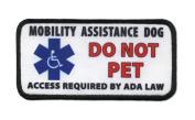 Mobility DOG DO NOT PET ADA Medical 6.4cm x 13cm Black Rim Sew-on Patch
