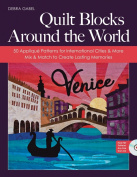 C & T Publishing-Quilt Blocks Around The World