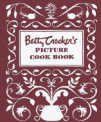 Wiley Publishing Betty Crocker's Picture Cook Book