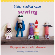 Hardie Grant Books-Kids' Crafternoon Sewing