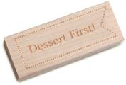 Dress My Cupcake Vintage Wooden Stamp, Dessert First!, Formal Font 25-Point