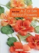 Search Press Books A-Z Of Silk Ribbon Flowers Book