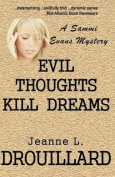 Evil Thoughts Kill Dreams