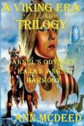 A Viking Era Trilogy