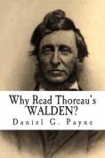 Why Read Thoreau's Walden?